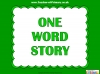 One Word Story Starter Activity (slide 1/9)